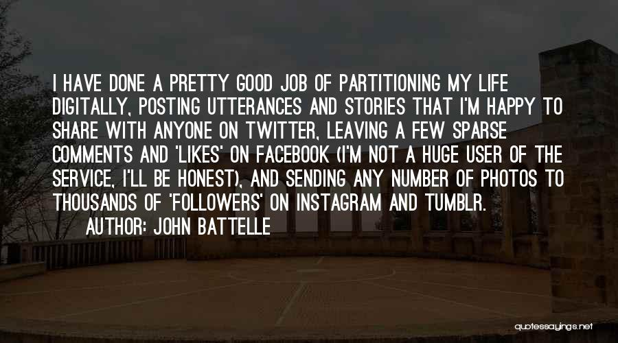Facebook Followers Quotes By John Battelle