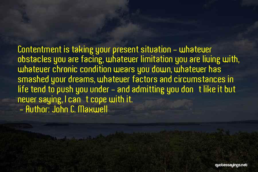 Facing Obstacles Life Quotes By John C. Maxwell