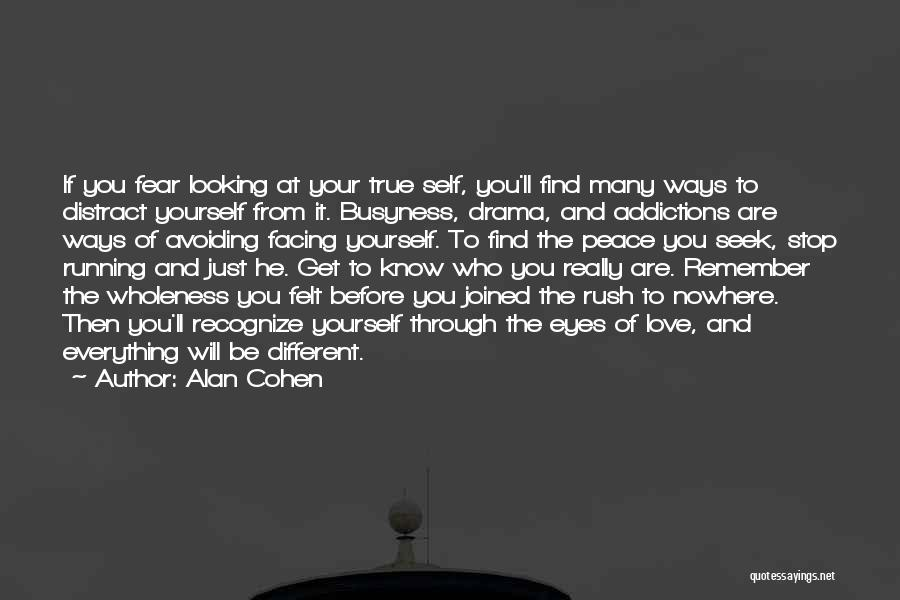 Facing Quotes By Alan Cohen
