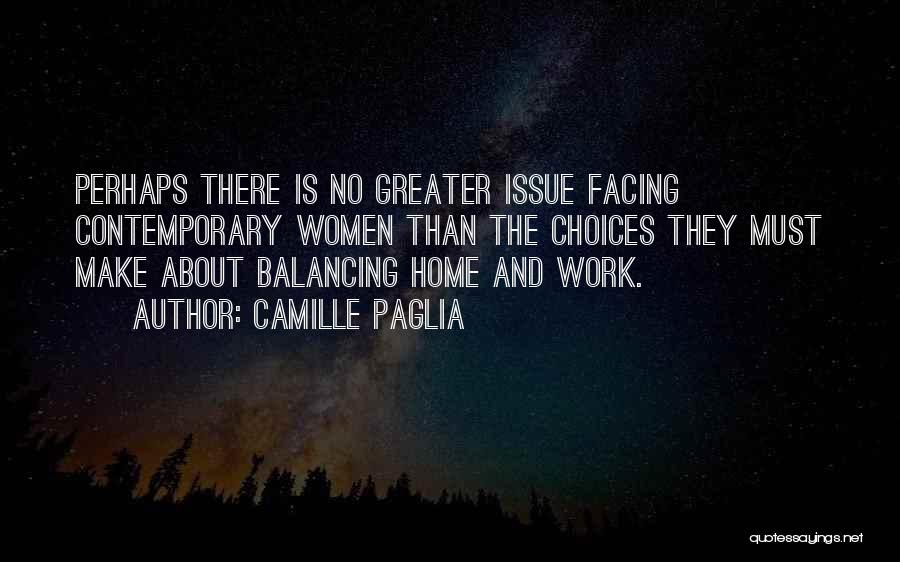 Facing Quotes By Camille Paglia