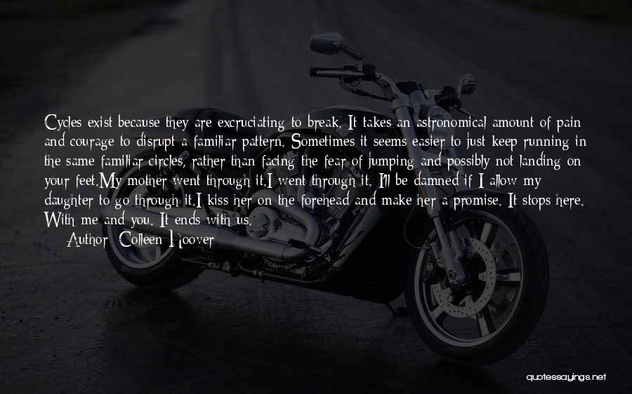 Facing Quotes By Colleen Hoover