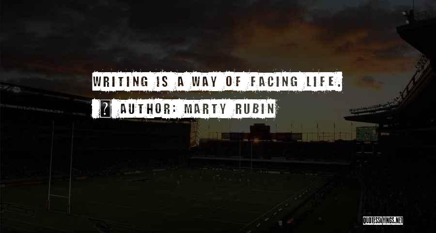 Facing Quotes By Marty Rubin