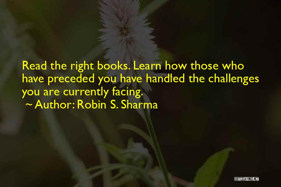 Facing Quotes By Robin S. Sharma