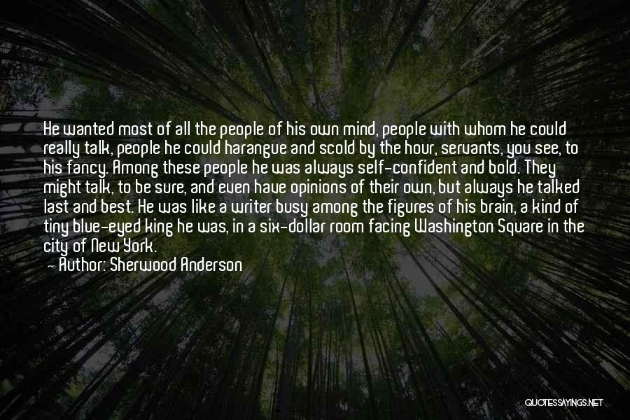 Facing Quotes By Sherwood Anderson