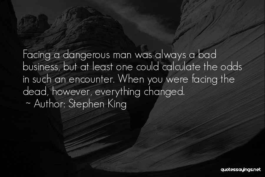 Facing Quotes By Stephen King
