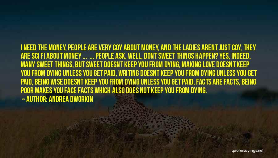 Facts.co Love Quotes By Andrea Dworkin