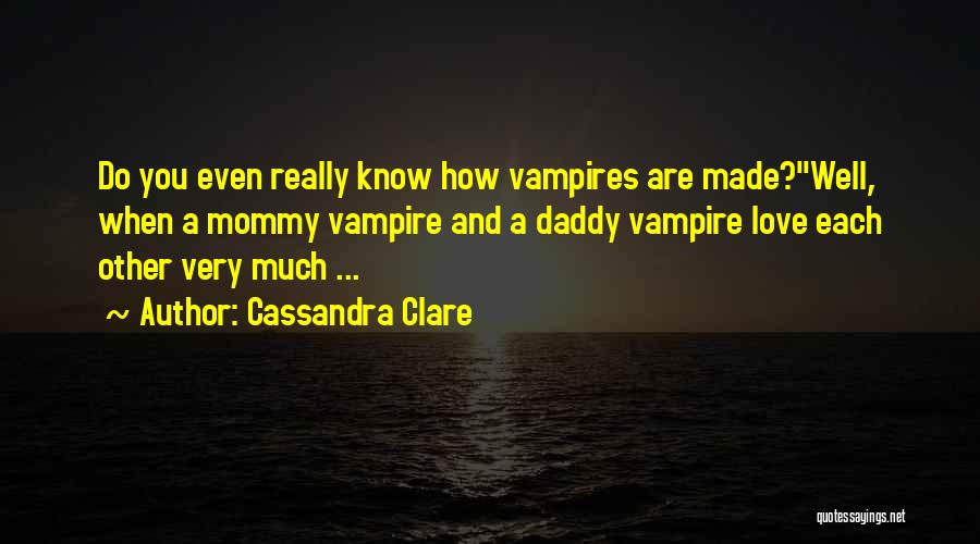 Facts.co Love Quotes By Cassandra Clare