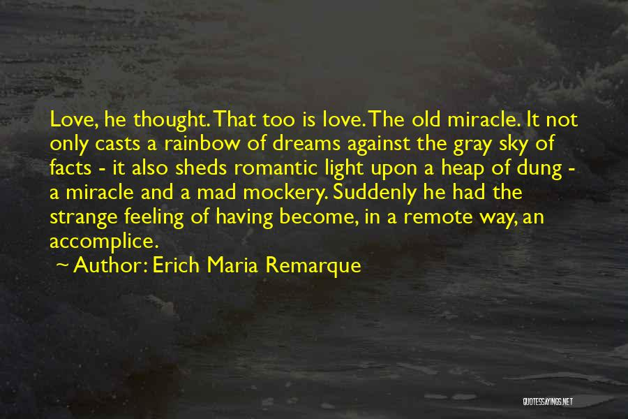 Facts.co Love Quotes By Erich Maria Remarque