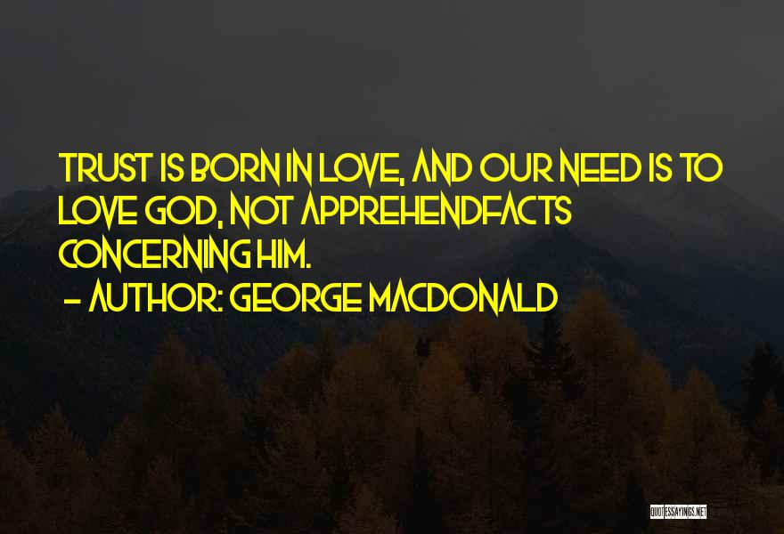 Facts.co Love Quotes By George MacDonald