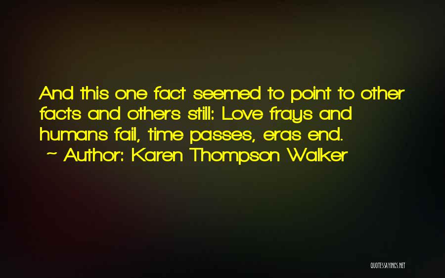 Facts.co Love Quotes By Karen Thompson Walker