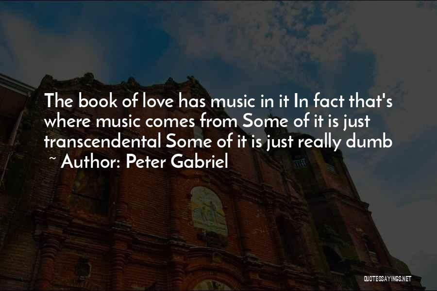Facts.co Love Quotes By Peter Gabriel
