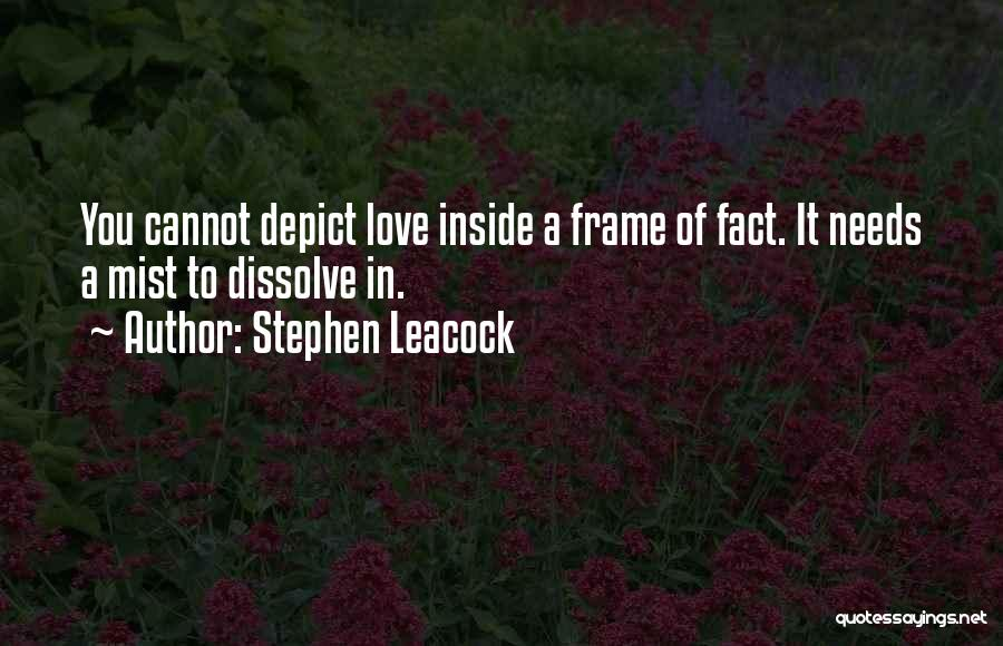 Facts.co Love Quotes By Stephen Leacock
