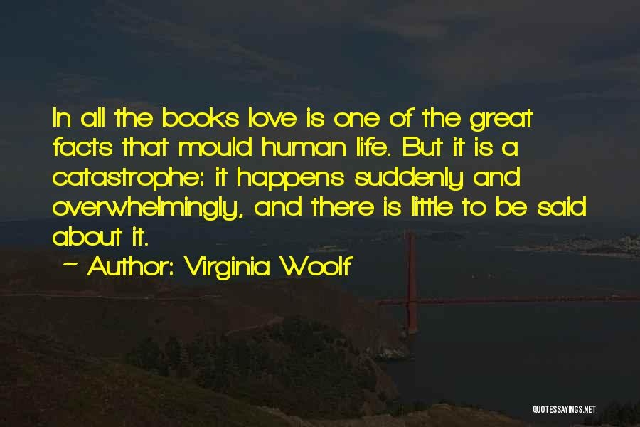 Facts.co Love Quotes By Virginia Woolf