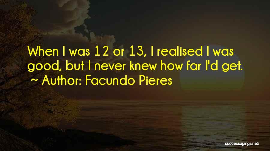 Facundo Pieres Quotes 1256832