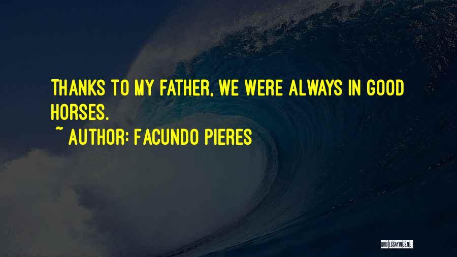 Facundo Pieres Quotes 1522786
