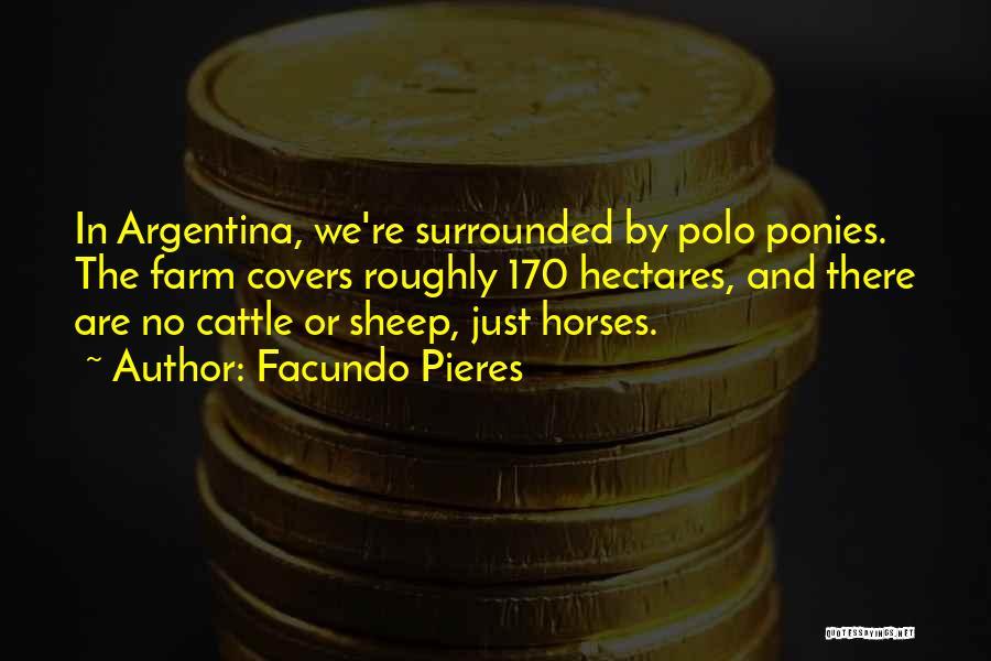 Facundo Pieres Quotes 1644416