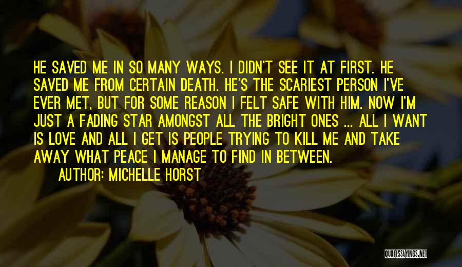 Fading Away Love Quotes By Michelle Horst