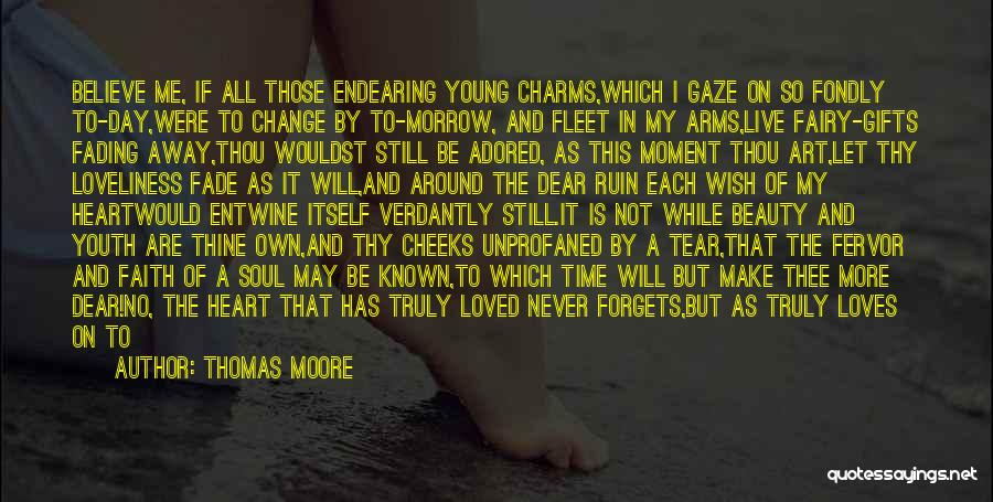 Fading Away Love Quotes By Thomas Moore