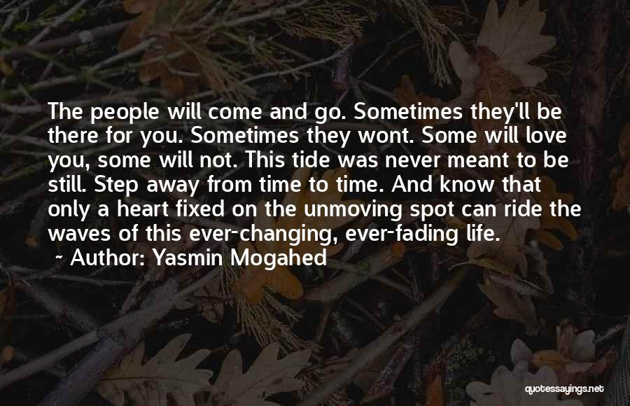 Fading Away Love Quotes By Yasmin Mogahed