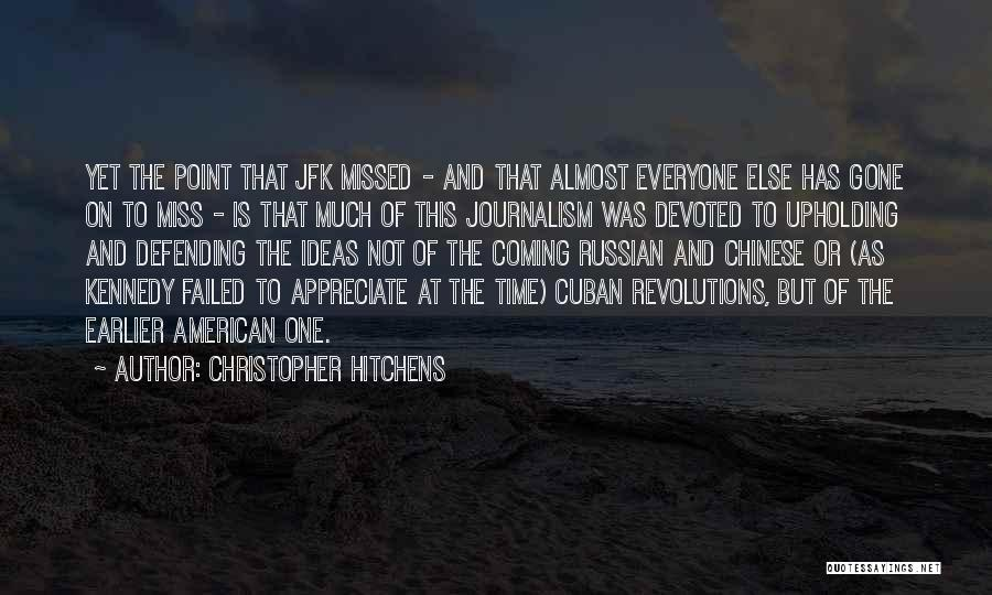 Failed Revolutions Quotes By Christopher Hitchens