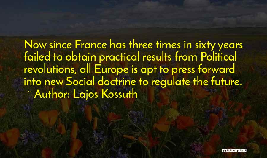 Failed Revolutions Quotes By Lajos Kossuth