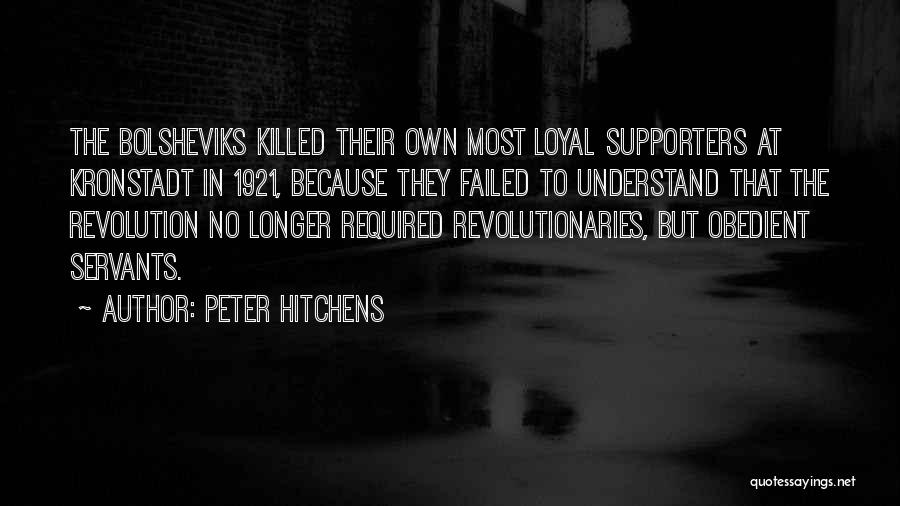 Failed Revolutions Quotes By Peter Hitchens