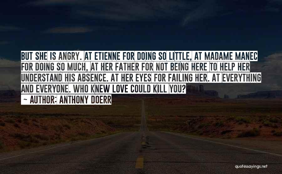 Failing Love Quotes By Anthony Doerr