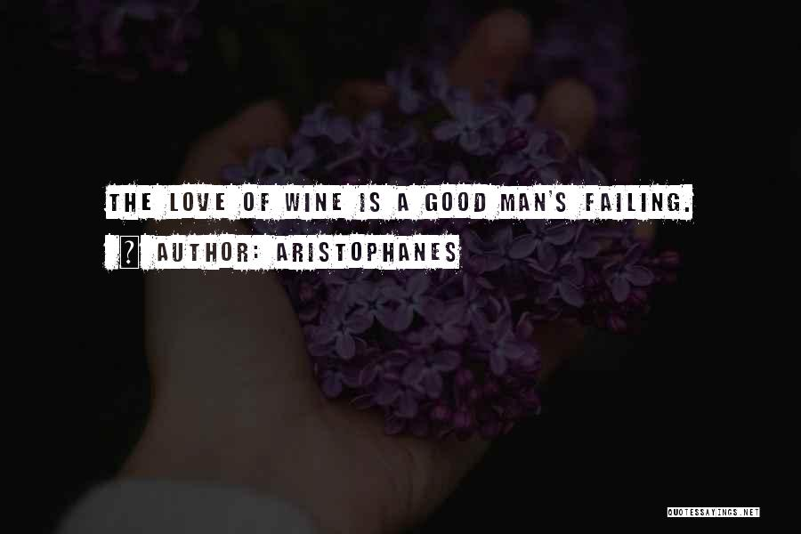 Failing Love Quotes By Aristophanes