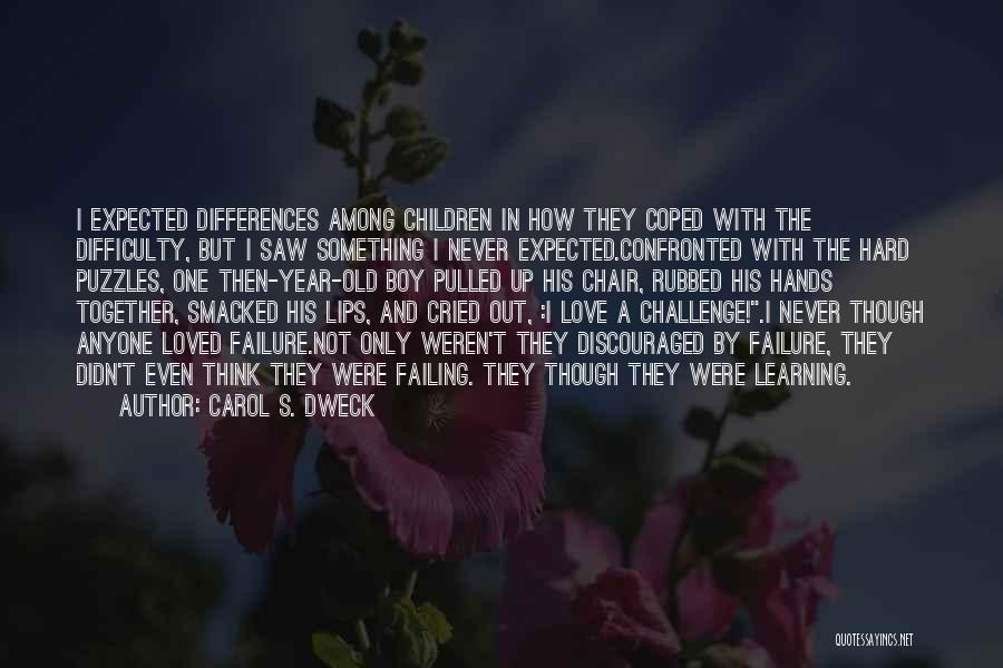 Failing Love Quotes By Carol S. Dweck