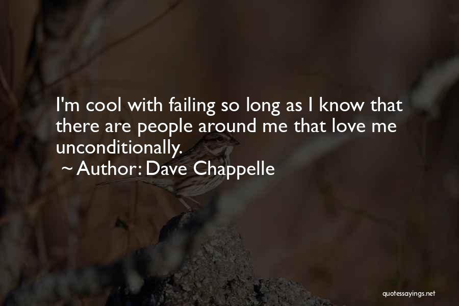 Failing Love Quotes By Dave Chappelle