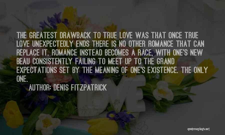 Failing Love Quotes By Denis Fitzpatrick