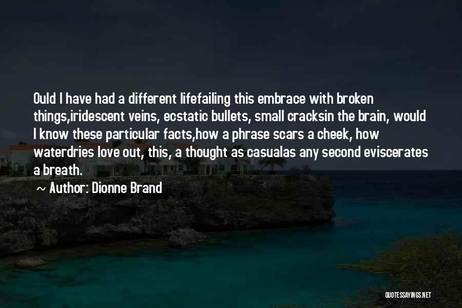 Failing Love Quotes By Dionne Brand