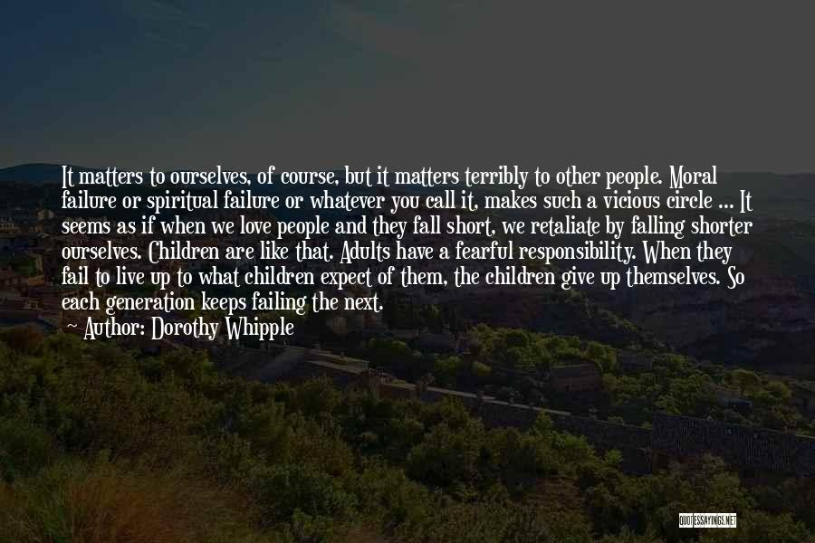 Failing Love Quotes By Dorothy Whipple