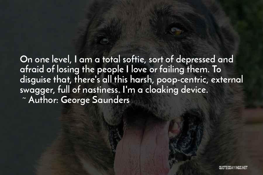 Failing Love Quotes By George Saunders