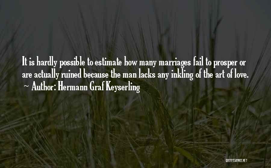 Failing Love Quotes By Hermann Graf Keyserling