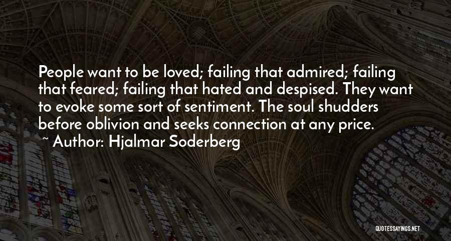 Failing Love Quotes By Hjalmar Soderberg
