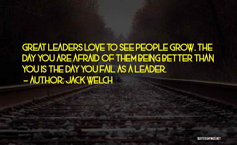Failing Love Quotes By Jack Welch