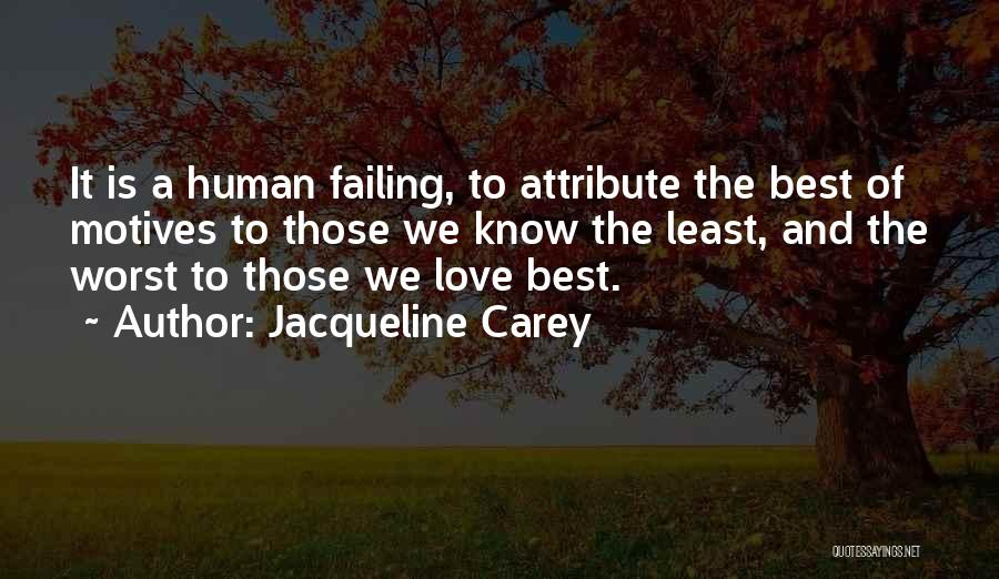 Failing Love Quotes By Jacqueline Carey