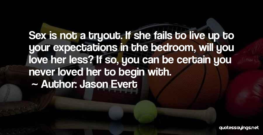 Failing Love Quotes By Jason Evert