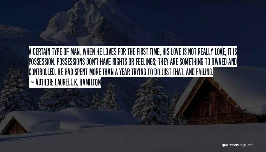 Failing Love Quotes By Laurell K. Hamilton