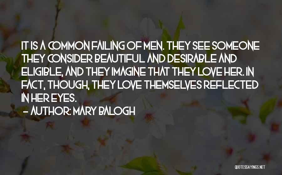 Failing Love Quotes By Mary Balogh