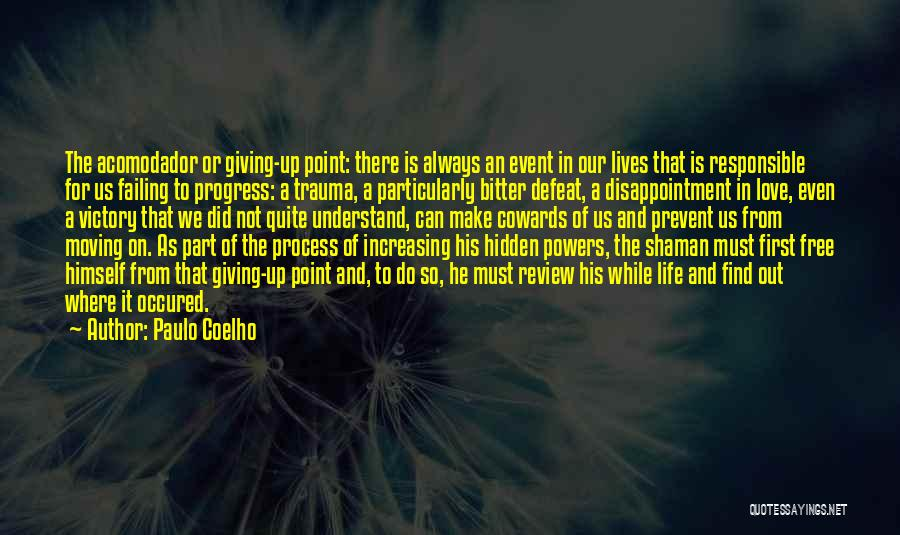Failing Love Quotes By Paulo Coelho