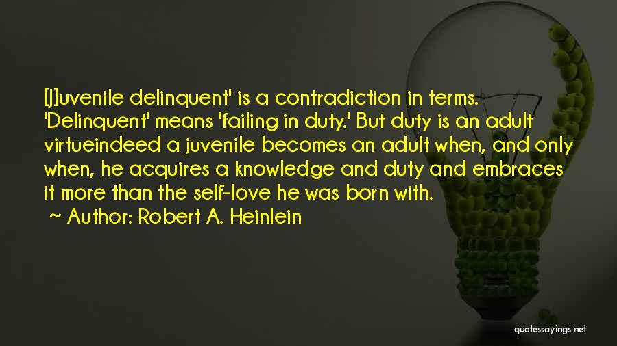 Failing Love Quotes By Robert A. Heinlein