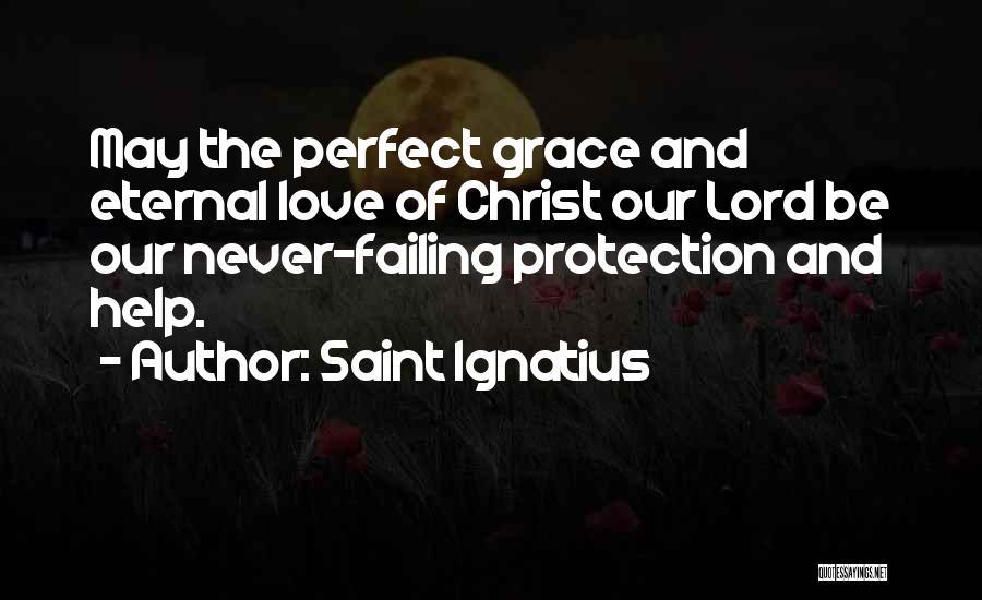Failing Love Quotes By Saint Ignatius