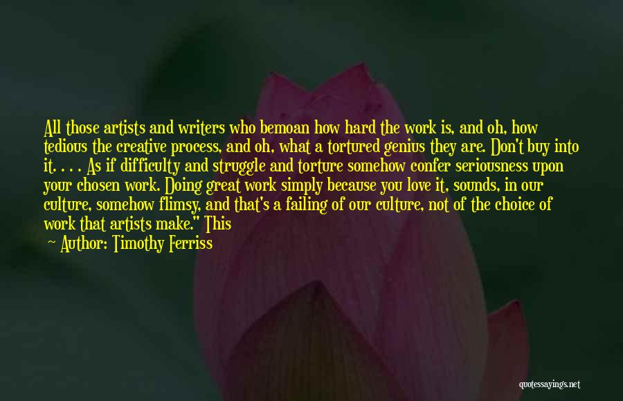 Failing Love Quotes By Timothy Ferriss