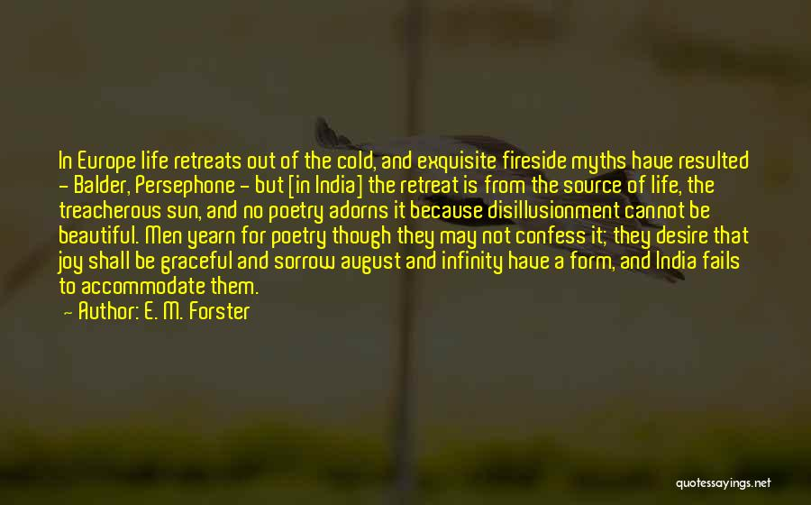 Fails In Life Quotes By E. M. Forster