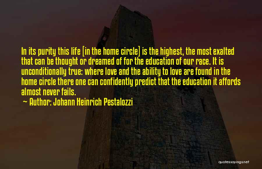 Fails In Life Quotes By Johann Heinrich Pestalozzi