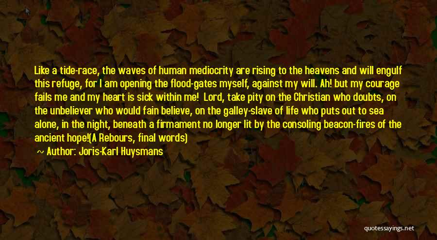 Fails In Life Quotes By Joris-Karl Huysmans
