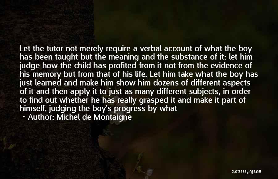 Fails In Life Quotes By Michel De Montaigne