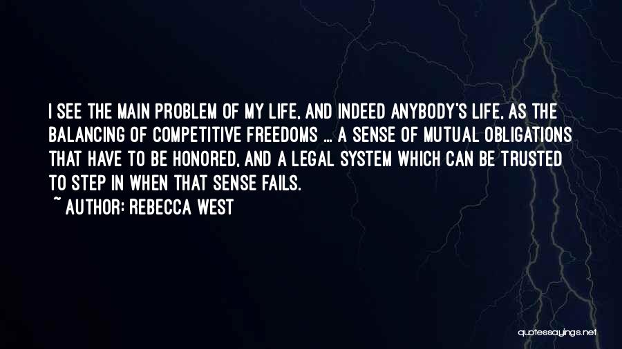 Fails In Life Quotes By Rebecca West